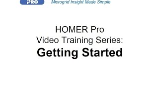HOMER Renewable Energy Software Training - Getting Started