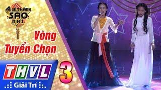 THVL   Ai sẽ thành sao nhí - Tập 3: LK Đá trông chồng, dạ cổ hoài lang - Hồng Hà, Thị Thảo