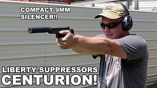 Liberty Suppressors Centurion! Compact 9mm Silencer