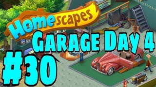 HOMESCAPES Gameplay Story Walkthrough Part #30   Garage Area Day 4 Ending