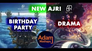 Birthday Party Drama [AJR MASHUP]