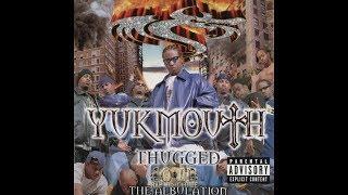 Gangsta B By Yukmouth
