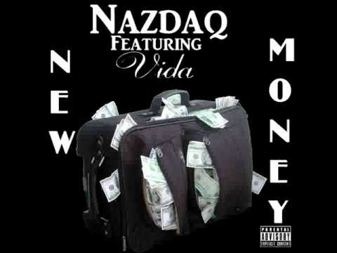 New Money - Nazdaq & Vida