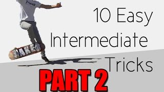 #3 Skateboard Intermediate – Easy tricks part II
