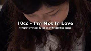 10cc - I'm Not In Love 完全再現レコーディング | Magical Mystery Sound Tour