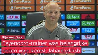 Slot over Jahanbakhsh: 'Heel knappe prestatie dat hij contractspeler van Feyenoord is geworden'