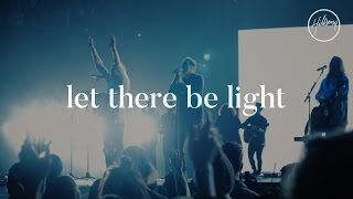 """Video thumbnail of """"Let There Be Light - Hillsong Worship"""""""
