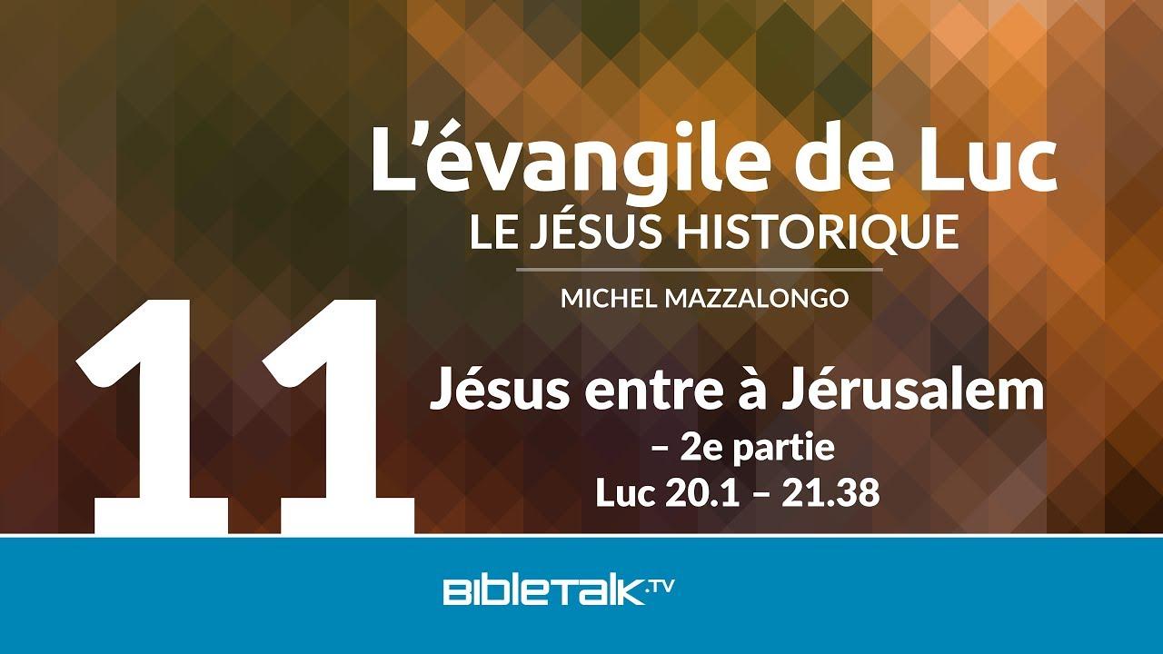 11. Jésus entre à Jérusalem