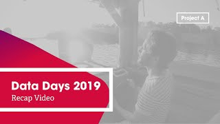 Data Days 2019: Use Data and Think One Step Ahead
