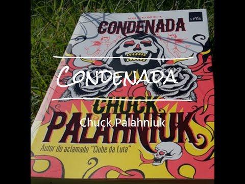 [Resenha] Eu li: Condenada - Chuck Palahniuk