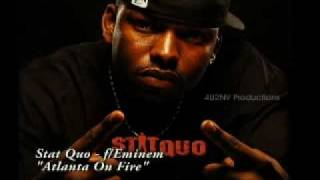"StatQuo f/Eminem  ""ATLANTA ON FIRE"""