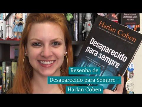 [Resenha] - Desaparecido para Sempre - Harlan Coben | Leitura Virtual por Carol Mariotti