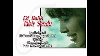 Download lagu Fauziah Latiff Di Balik Tabir Sendu Mp3