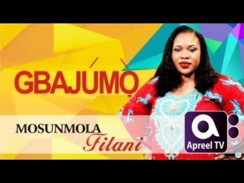 MOSUNMOLA FILANI on Gbajumo Tv