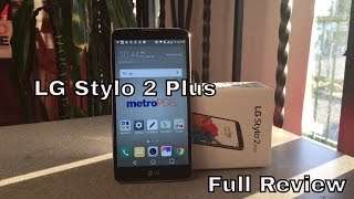 LG Stylo 2 Plus Full Review |HQ|
