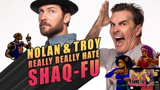 Nolan North and Troy Baker Really Really Hate Shaq-Fu