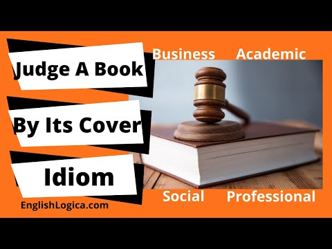 (Don't) Judge A Book By Its Cover - Idiom