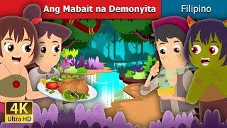 Ang Mabait na Demonyita | The Good Demoness Story | Kwentong Pambata | Filipino Fairy Tales