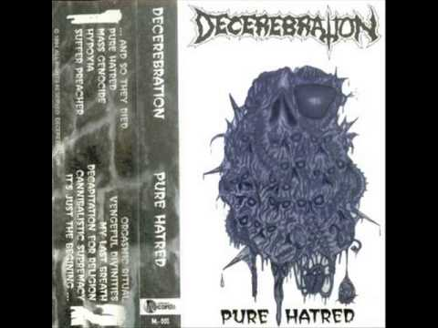 Decerebration - Pure Hatred (1994) (Death Metal Canada) [Full Demo]
