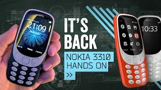 Nokia 3310 (2017) Hands On: Welcome Back To 2000!
