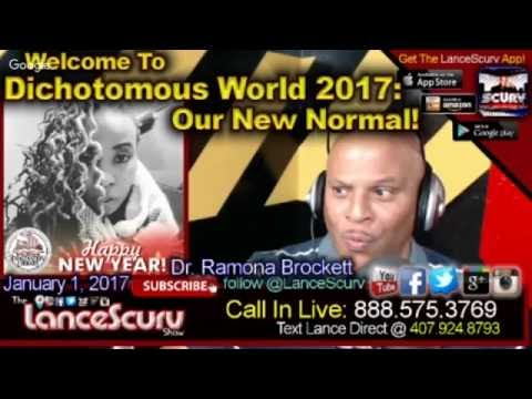 Welcome To Dichotomous World 2017: Our New Normal! – The Dr. Ramona Brockett Show