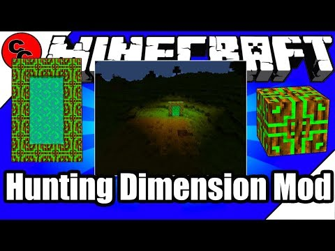 "Minecraft Mods: "" Hunting Dimension Mod 1.12.2 """