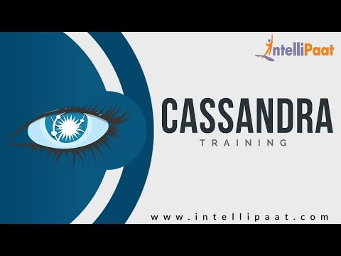 Introduction to Cassandra | Cassandra Tutorial | Cassandra Online ...