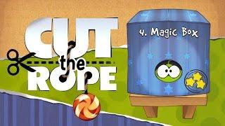 Cut the Rope - 4 Magic Box Walkthrough Android & iOS HD | Прохождение игры