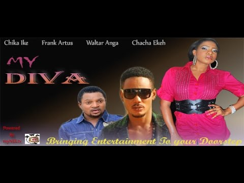 My Diva  -   Nigerian Nollywood movie