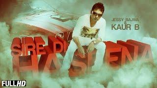 Sire Di Haseena  Jessy Bajwa Kaur B