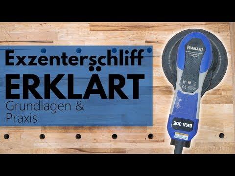 Exzenterschliff - Grundlagen und Praxiswissen zur Arbeit mit dem Exzenterschleifer