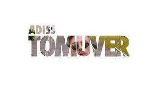 ADiss - TOMUVER 🤙🏻
