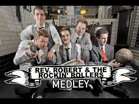 Rev Robert & The Rockin' Rollers Video