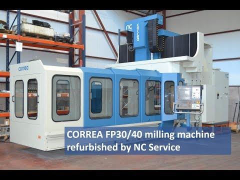 CORREA FP30/40 milling machine refurbished by NC Service