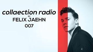 FELIX JAEHN: collaection radio 007