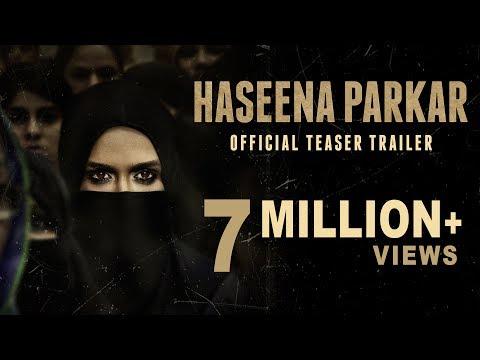 Haseena Parkar Movie Trailer
