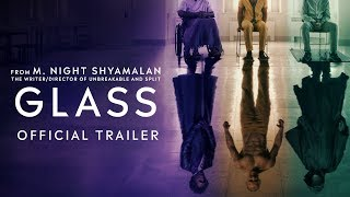 VIDEO: GLASS – Off. Trailer #2
