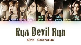 Girls' Generation (소녀시대) - Run Devil Run | Color Coded HAN/ROM/ENG Lyrics