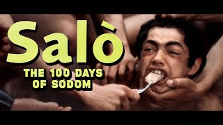 The Brutality Of SALÒ, OR THE 120 DAYS OF SODOM