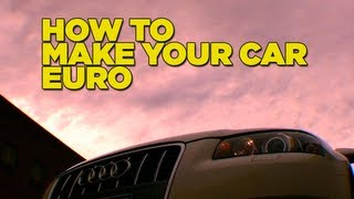 How To Make Your Car Euro