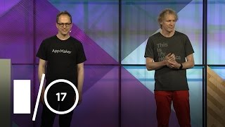 Build Powerful Custom Apps Fast with App Maker on G Suite (Google I/O '17)