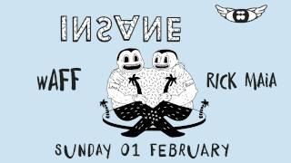 wAFF  RICK MAIA  INSANE Pacha Barcelona Sunday February 1st