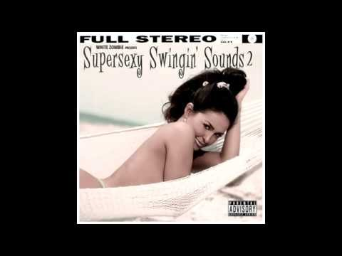 White Zombie - Super Sexy Swingin' Sounds 2