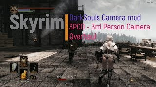 Skyrim MOD showcase - 3PCO : Camera like DarkSouls
