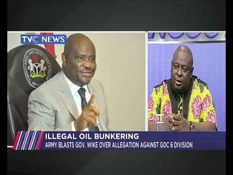War of words between Governor Wike and Nigerian Army over accusation of illegal bunkering