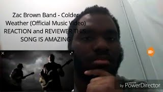 Zac Brown Band   Colder Weather  REACTION