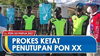 Penutupan PON XX Papua Terapkan Protokol Kesehatan Ketat, Tamu yang Datang Berdasarkan Undangan