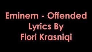 Eminem - Offended [Lyrics]