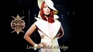 Love can build a bridge - Cher