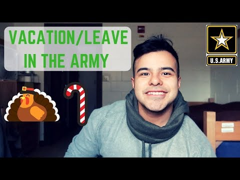 How Does Vacation/Leave Work In The Army   Joining The Army (2018)